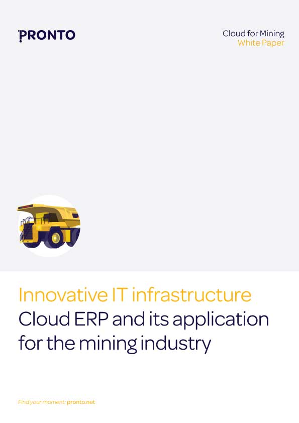 Innovative IT Infrastructure: Cloud ERP and its application for the mining industry White Paper